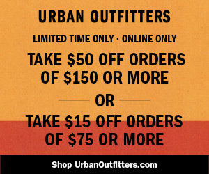 Take $15 off $75, $50 off $150 Now at UrbanOutfitters.com