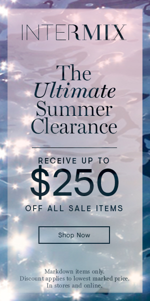 The Ultimate Summer Clearance. Get Up to $200 Off Sale at INTERMIX!