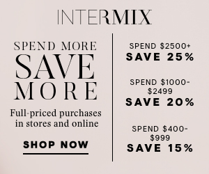 Spend More Save More at INTERMIX: Save up to 25% now through 10/2.