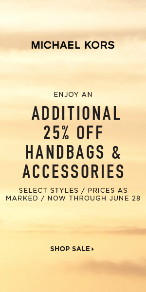 Canada EN - Enjoy an Additional 25% Off Handbags & Accessories. Select Styles, Prices as Marked Now Through June 28th