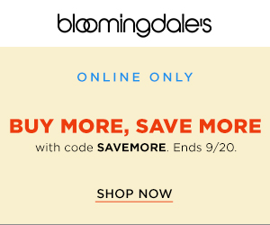 Online Only! Take 15% off when you spend $150-$299.99, 20% off $300-$399.99, or 25% off $400+ on a large selection of regular-price and sale items at Bloomingdales.com. Look for promo code SAVEMORE as you shop. Offer valid through Sep 20.