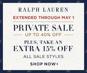 300 x 250 NOW EXTENDED! Private Sale Event: Up to 40% Off! Plus, Take an Extra 15% Off All Sale Styles with Code PRIVATE17. Offer valid 4/27-5/1