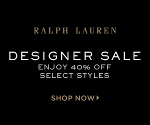 300 x 250 Designer Sale: Enjoy 40% off select styles! Starting 5/23.