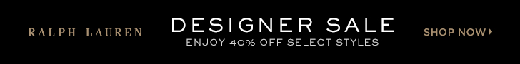 728 x 90 Designer Sale: Enjoy 40% off select styles! Starting 5/23.