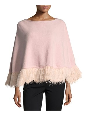 CAROLYN ROWAN Cashmere Poncho W/ Ostrich Feather Trim