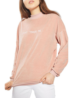 Topshop by tee & cake don't touch me velvet sweatshirt