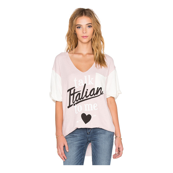 WILDFOX Talk italian to me tee - 63% cotton 31% poly 18% rayon. Screen print graphics. Front...