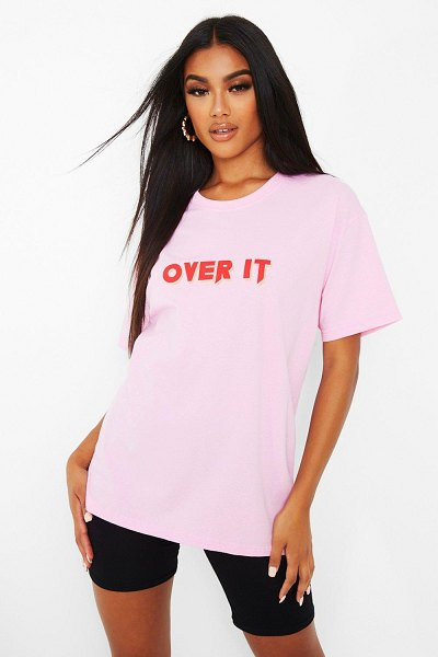 Boohoo Over It Slogan T-Shirt in pink