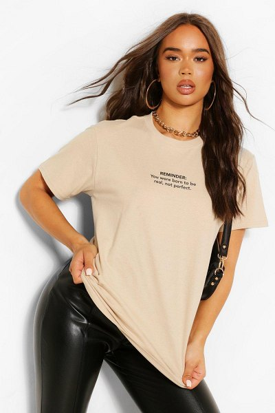 Boohoo Real Not Perfect Slogan T Shirt in sand