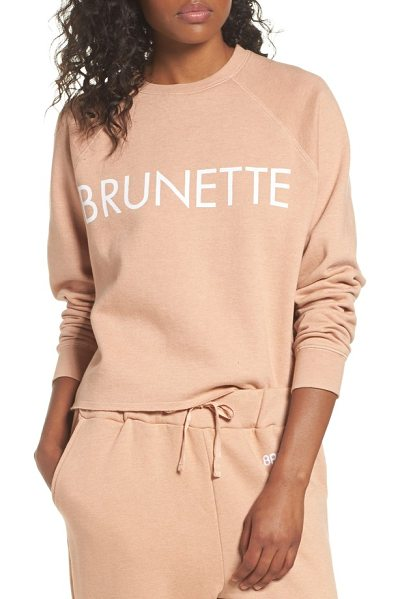 BRUNETTE the Label middle sister brunette sweatshirt in rose - No matter your hair color, you'll feel comfy and cozy in...