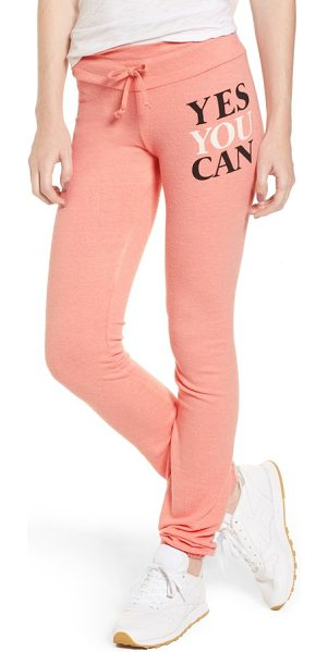 Dream Scene yes you can sweatpants in peony - A daily affirmation follows you around on comfy skinny...