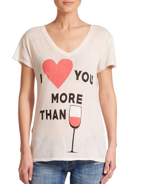 Wildfox I love you more than wine printed tee in vintagelace - Cotton-blend tee with playful wine motifV-neckDrop...