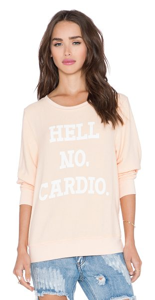 WILDFOX No cardio sweater - 47% rayon 47% poly 6% spandex. Screen print graphics....