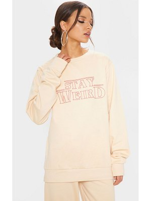 PrettyLittleThing stay weird slogan sweater