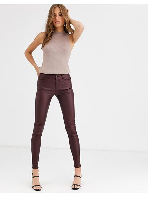 Vero Moda coated skinny jeans in burgundy-brown