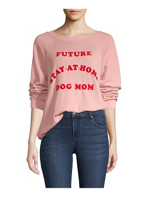 Wildfox home dog mom sweatshirt